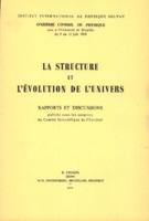 Institut international de physique Solvay (1958). <em>La structure et l'évolution de l'univers: onzième Conseil de physique tenu à l'Université de Bruxelles du 9 au 13 juin 1958.</em> Bruxelles: R. Stoops.